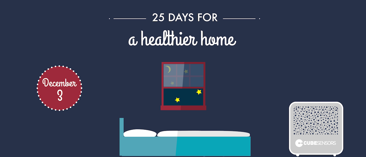 25 days for a healthier home: clear the air in your bedroom before going to sleep