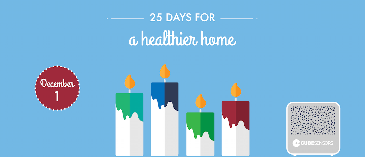 25 days for a healthier home: choosing candles that won't leave you out of breath