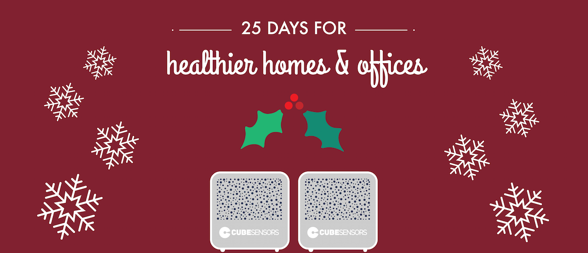 25 days for healthier homes and offices