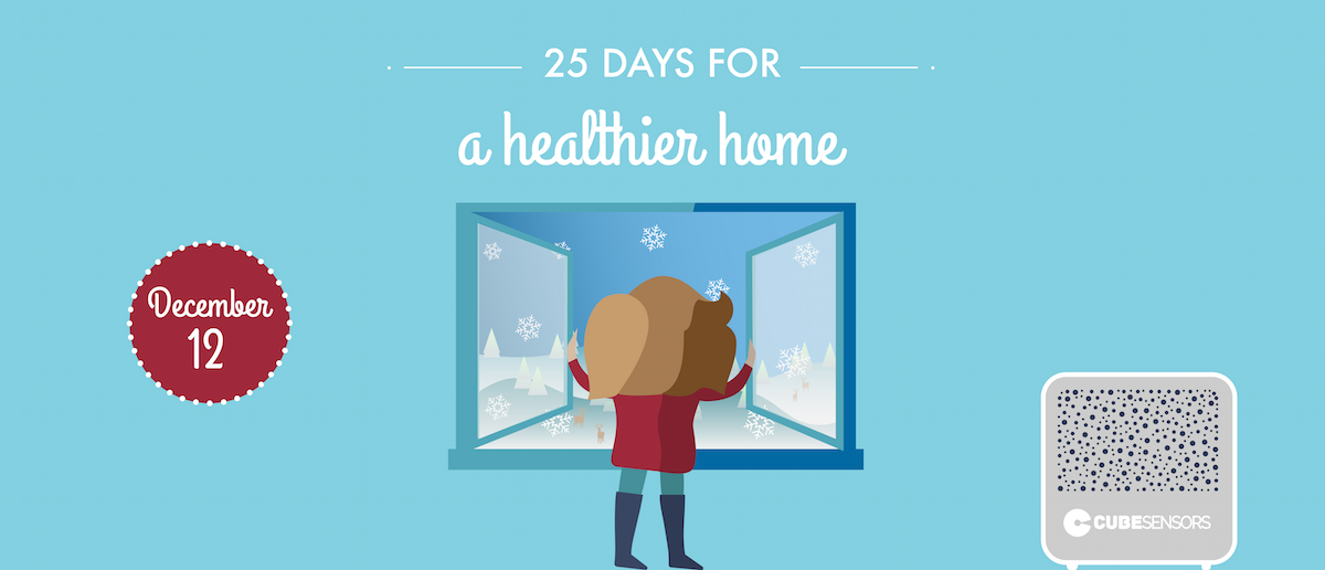25 days for a healthier home: don't turn your house into a sealed plastic bag during winter