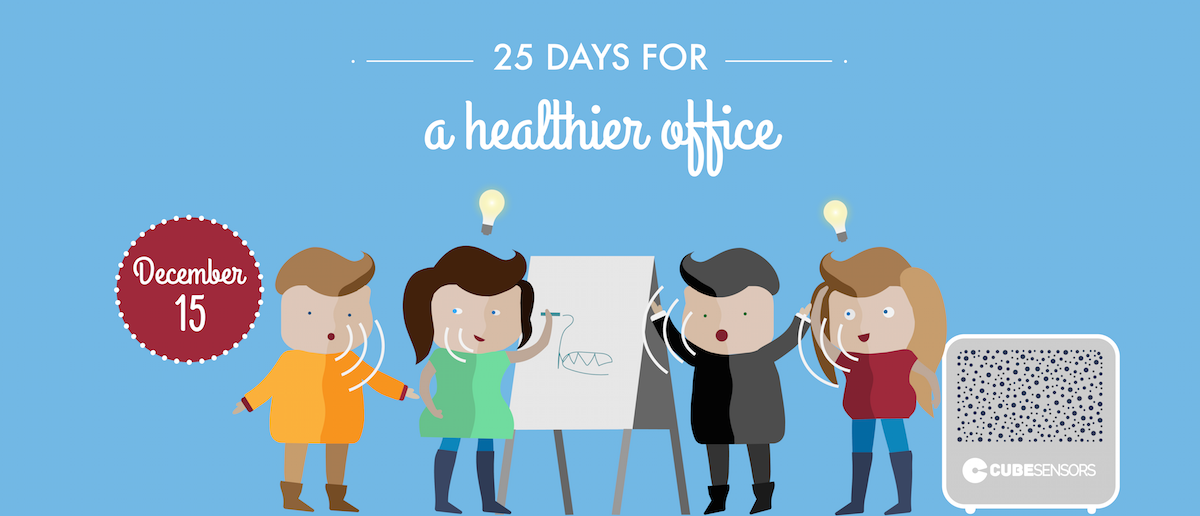 25 days for a healthier office: a bit of noise might be good for creativity, but not for focus
