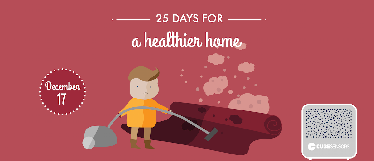 25 days for a healthier home: attached to an old carpet? Make sure it's not suffocating you!
