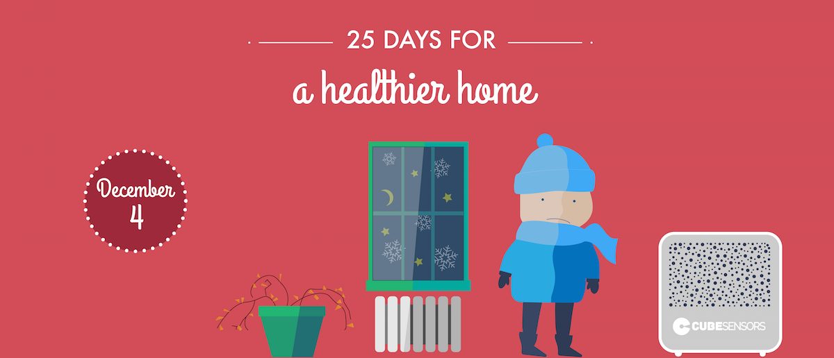 25 days for a healthier home: the right humidity can make you feel warmer at lower heating costs