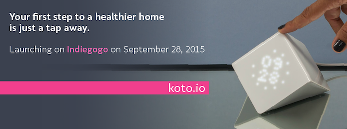 Koto smart sensors, launching on Indiegogo on September 28, 2015
